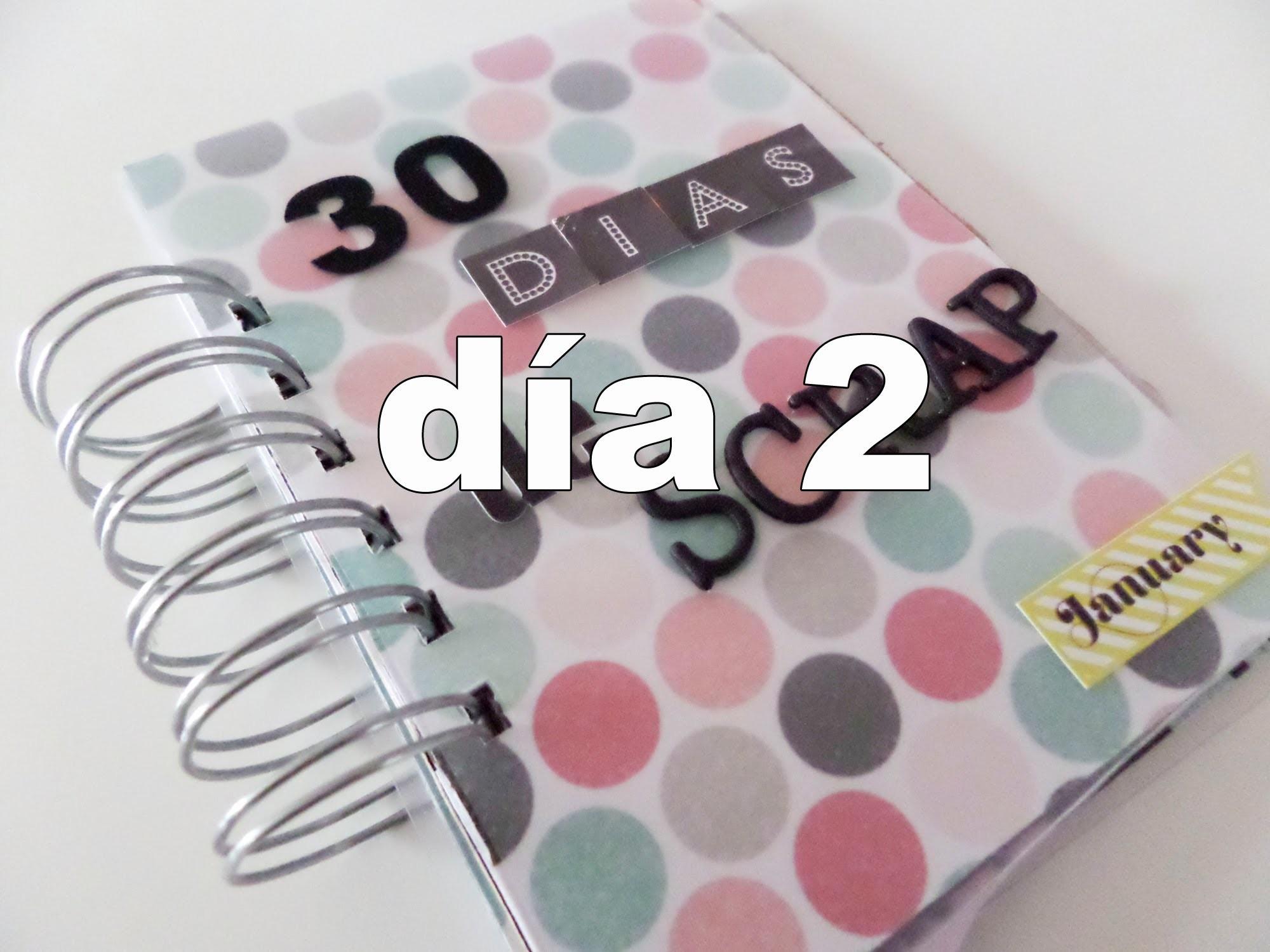 30 días de scrapbooking. 2D ENE2014