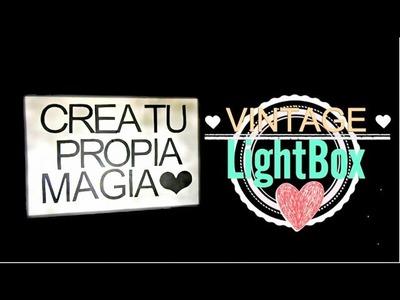 DIY: Vintage LightBox- Decora tu cuarto!♥