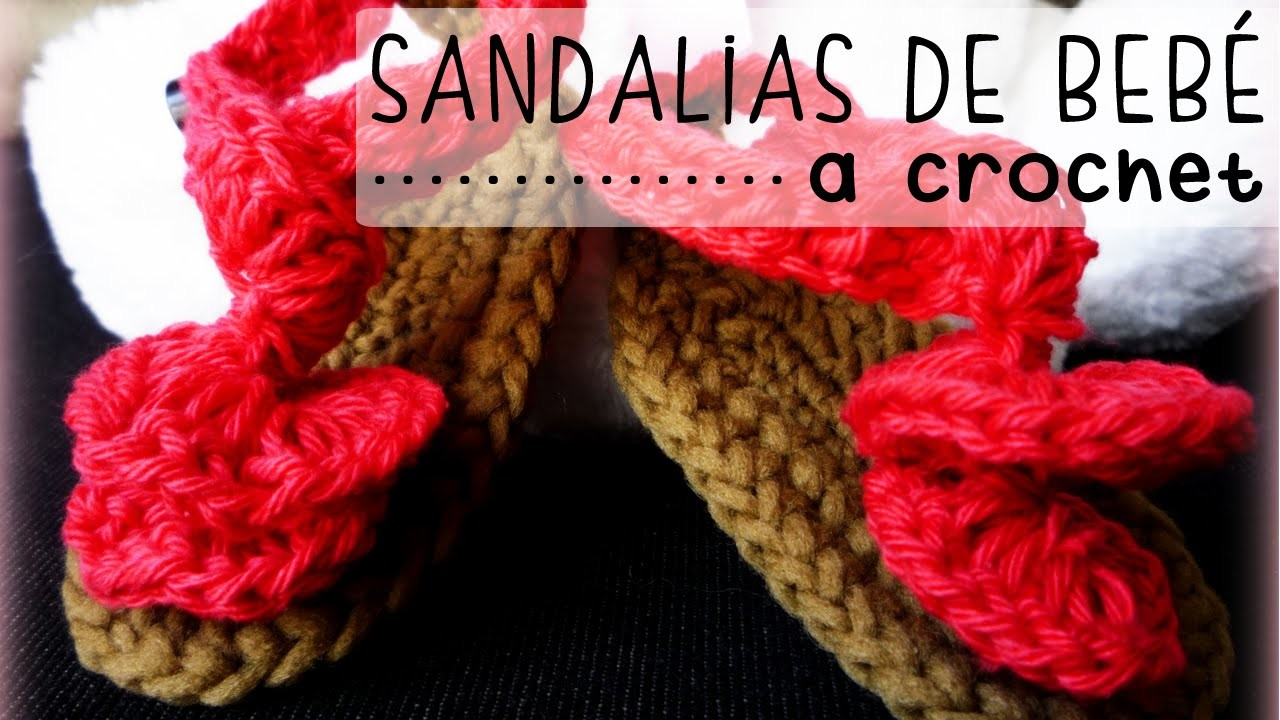 Sandalias de Bebé a Crochet - PASO A PASO - Parte 2 de 2