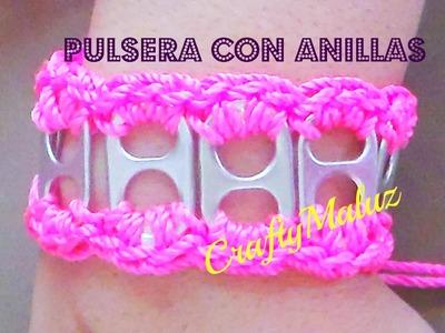 Tutorial:♥ Pulsera con Anillas de lata. Crochet soda tab bracelet