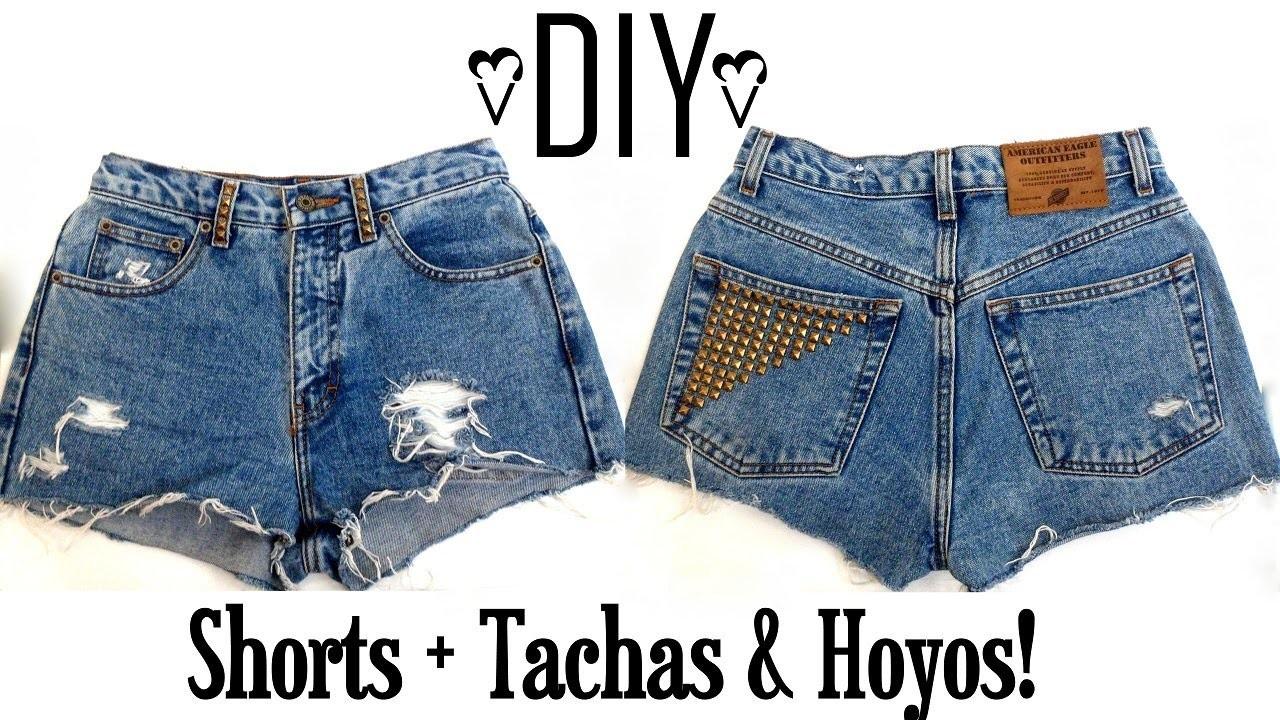 DIY: Como transformar unos short a la cintura+ tachas y hoyos!