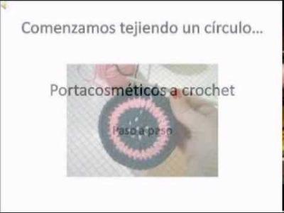 Portacosméticos tejido a crochet (paso a paso).