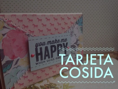 TUTORIAL Tarjeta Cosida.DIY Sew Easy Card