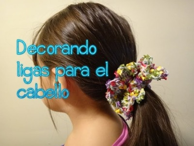 Decorando ligas para el cabello (crochet-ganchillo)