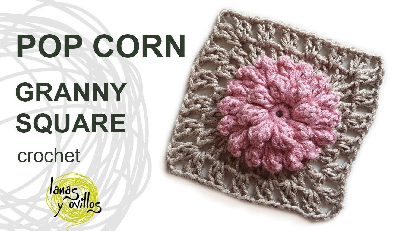 Tutorial Pop Corn Granny Square Crochet o Ganchillo