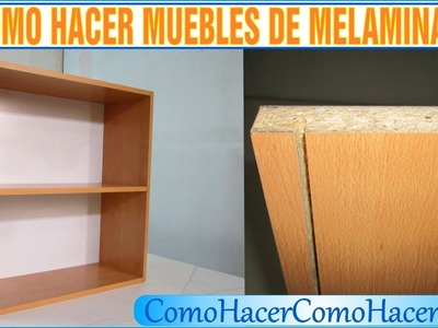 Bricolage como hacer muebles laminados melamina 6