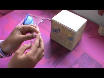 Decorando una caja (Scrapbook) Parte 2.2
