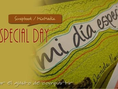 Mi Día Especial Scrapbook ::MiniAlbum::