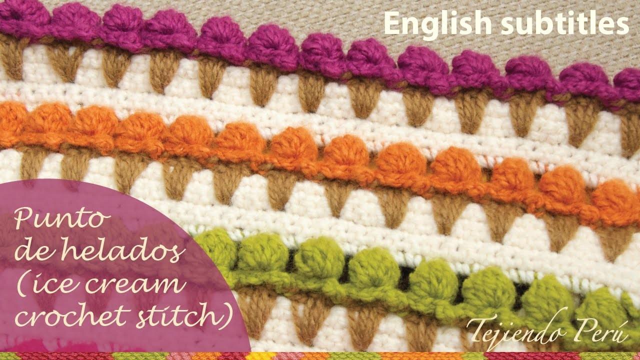 Puntada conos de helado tejida a crochet (ENGLISH SUBTITLES: crochet ice cream stitch)