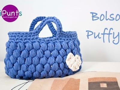 Aprende punto Puff a crochet y hazte este Bolso Puffy (trapillo)