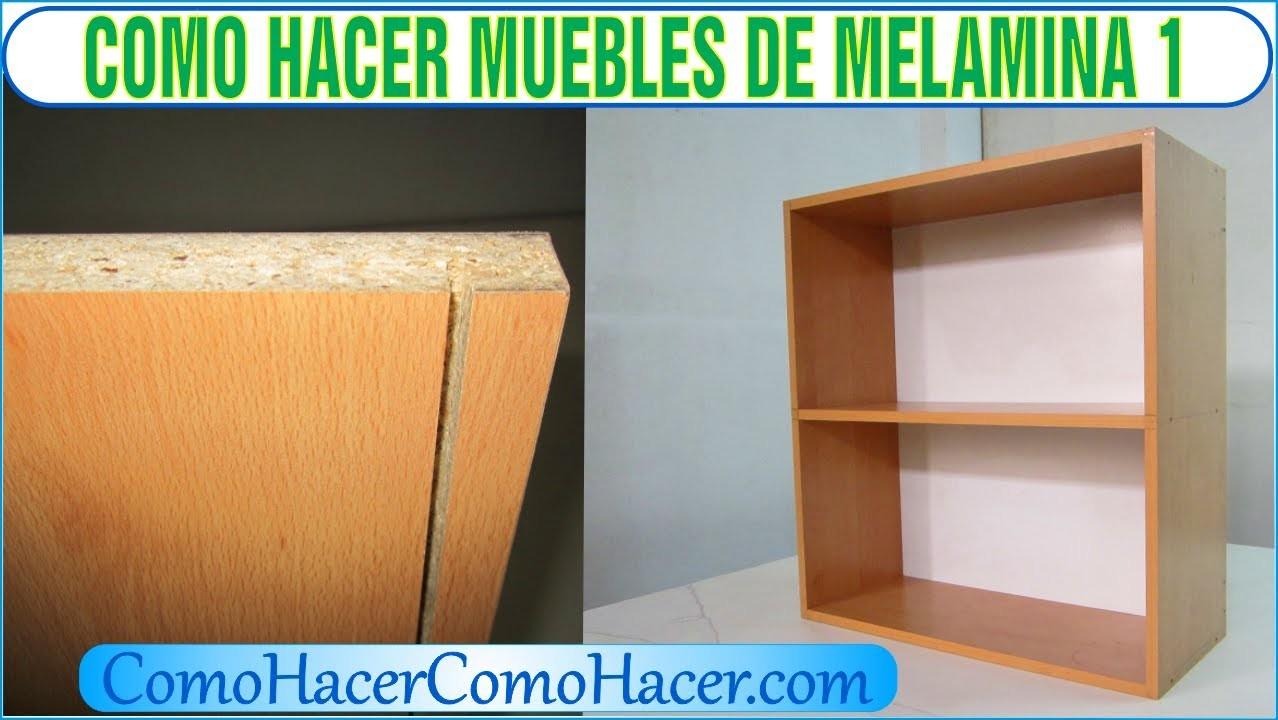 Bricolaje como hacer muebles laminados de melamina 1