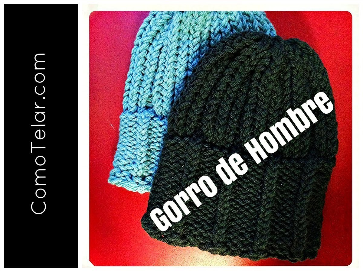 GORRO DE HOMBRE con Telar Redondo. Circular - Mens Hat on Circular Loom in Spanish