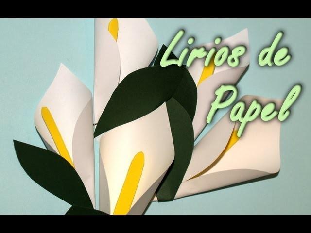 Lirios de Papel - DIY - Paper Lily