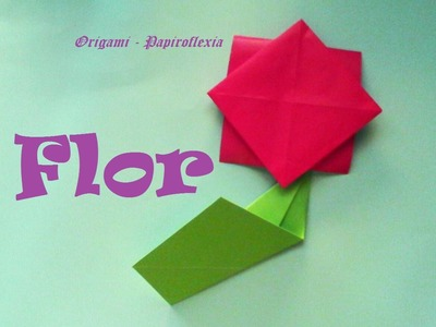 Origami - Papiroflexia. Flor muy muy sencilla y fácil para hacer con los niños