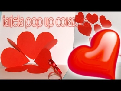 Tarjeta Pop-up Corazones 3D - DIY - 3D Hearts Pop-Up Card