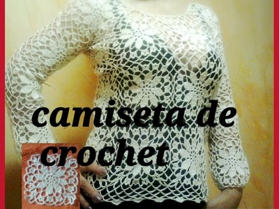 Tutorial:CAMISETA DE CROCHET O GANCHILLO