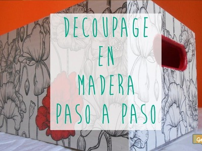 Tutorial DIY: Decorar una caja de madera con decoupage