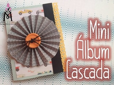 TUTORIAL Mini álbum Cascada. Waterfall Miniálbum