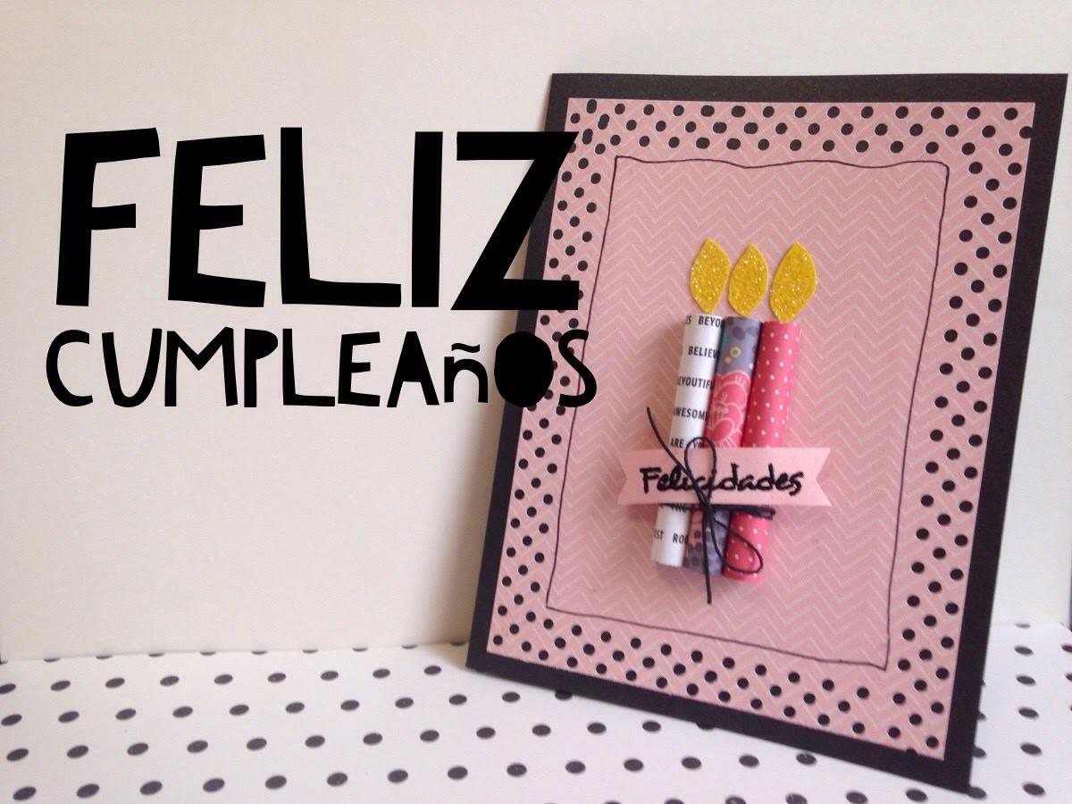 TUTORIAL Tarjeta de feliz cumpleaños FÁCIL.DIY EASY Happy Birthday Card