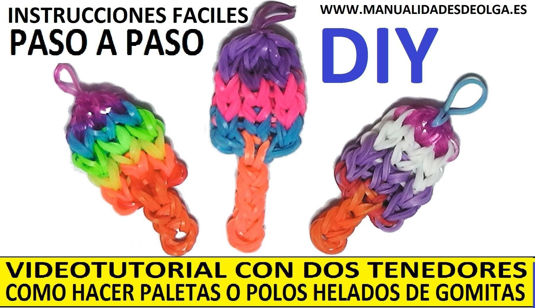 COMO HACER PALETAS O POLOS HELADOS DE GOMITAS (LIGAS) CHARMS CON DOS TENEDORES. TUTORIAL DIY