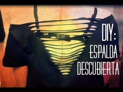 ✄ DIY: Camiseta Cortada Con La Espalda Descubierta A Tiras ✄