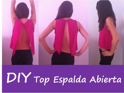 Patrones DIY: TUTORIAL BACKLESS TOP ( camiseta espalda abierta)