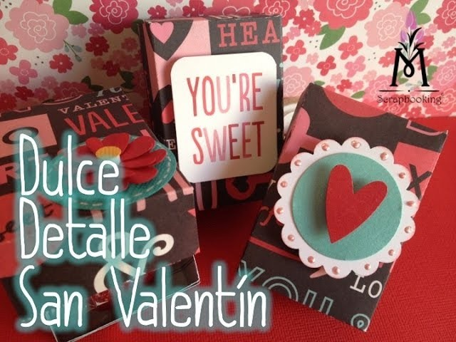 Tutorial Cajita de dulces 14 de Febrero.Candy Favor Valentine's day