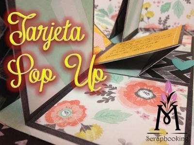 TUTORIAL Tarjeta Pop Up.Pop Up Card Scrapbook DIY