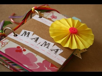 Album Scrapbook [Facil]. Dia de la madre