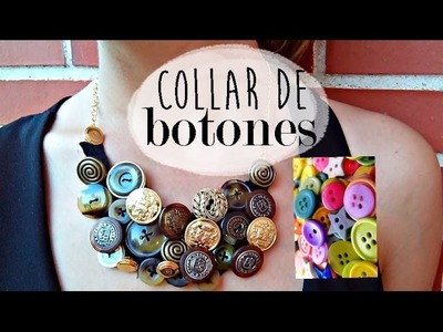 ❤ Collar con BOTONES | Tutorial DIY