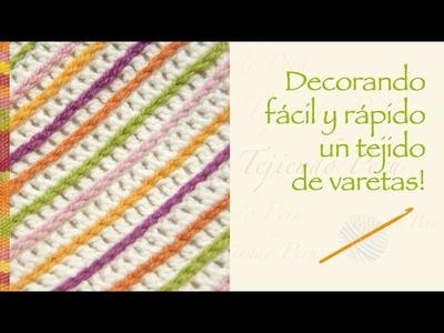 Cómo decorar fácil y rápido un tejido básico de varetas!