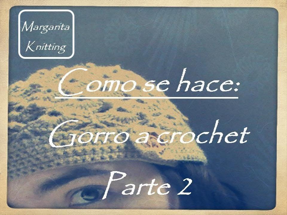 Como se hace: gorro a crochet fantasia parte 2 (zurdo)