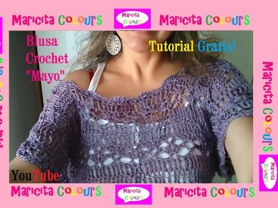 """Crochet Blusa """"Mayo"""" (Parte 2) Fácil de tejer Tutorial Gratis por Maricita Colours"""