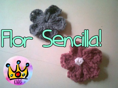 Flor Sencilla! - Tejida Al Crochet - Tutorial - (Single Flower! - Woven Al Crochet)
