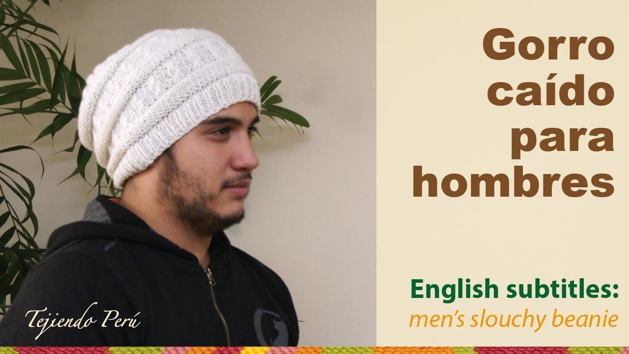 Gorro caído para hombres. English subtitles: men's slouchy beanie