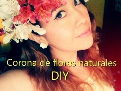 Haz tu corona de flores naturales (DIY)| Charliesipi