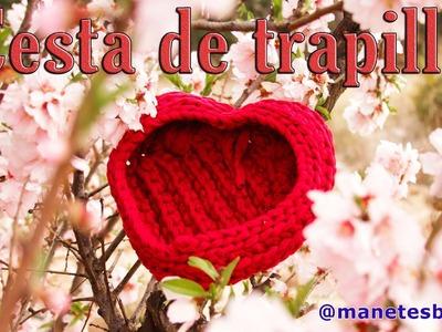 La cesta de San Valentín, el corazón de trapillo | Tutorial DIY