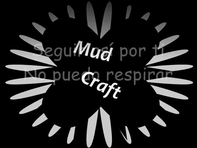 Mud craft - Contigo Quiero estar