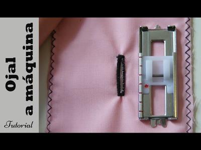 Ojal a máquina en 4 pasos: Tutorial paso a paso. DIY costura