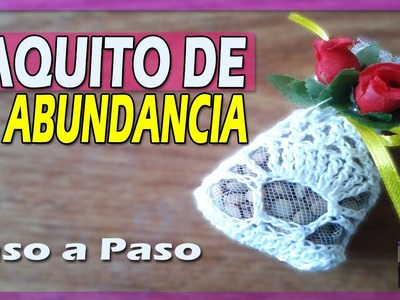 Recuerdo Boda | Matrimonio - Saquito de la Abundancia Tejido a Crochet