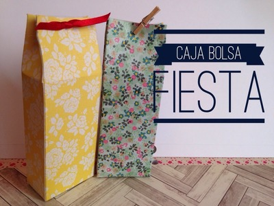 TUTORIAL Caja Bolsa para Regalo.Party Favor Box Bag