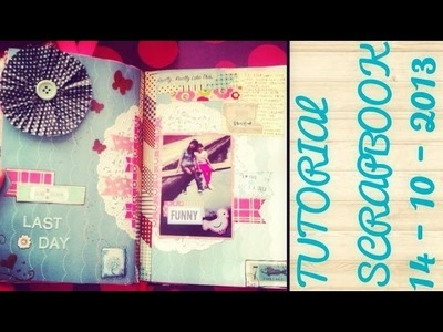 TUTORIAL SCRAPBOOK ♥ SMASH BOOK BABY Haz una pagina conmigo ♥ 14 - 10 - 2013