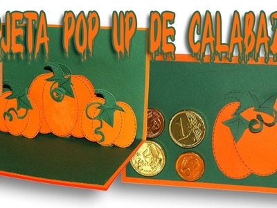 DIY - Halloween - Tarjeta popup de calabaza - Pumpkins pop up card