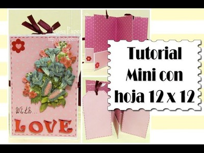 Tutorial Mini álbum con una hoja 12 x 12