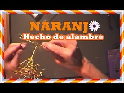Árbol de alambre: Naranjo hecho a mano paso a paso.