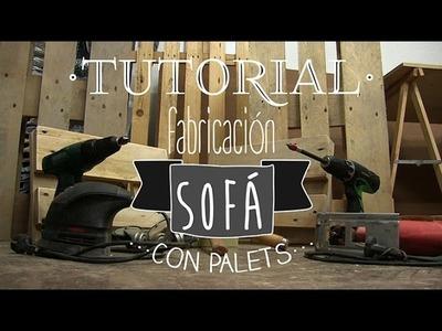Tutorial Fabricación Sofá con Palets