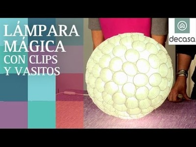 Lámpara con vasos de plástico y clips (tutorial-DIY) | RECICLAJE | Ideas decorativas