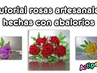 Tutorial: Rosas artesanales hechas con abalorios.cuentas (beaded flowers, rose craft) - ARTIPEP