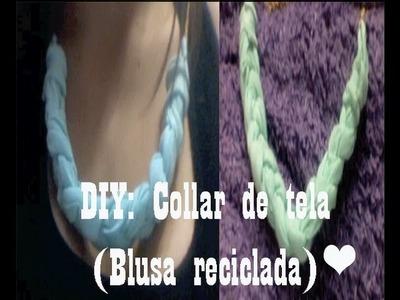 DIY♥ Collar de tela (Camisa reciclada)