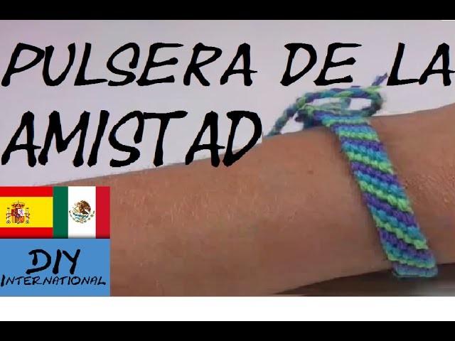 PULSERA DE LA AMISTAD - BRAZALETE DE LA AMISTAD - FRIENDS BRACELET - TUTORIAL DIY